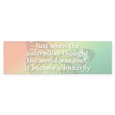 """Be the Butterfly"" Bumper Sticker"