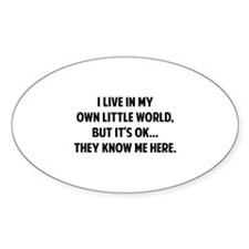 They Know Me Here Decal