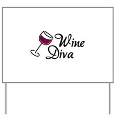 Wine Diva Yard Sign