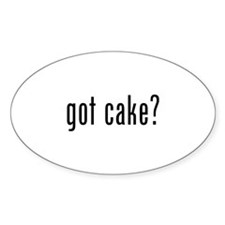 Got cake? Decal