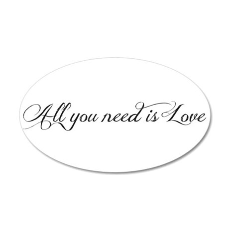 All you need is love 38.5 x 24.5 Oval Wall Peel