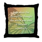 """Be the Butterfly"" Throw Pillow"