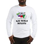Mad Crowd Disease Long Sleeve T-Shirt