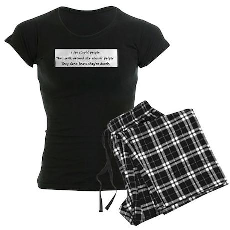 I see stupid people Women's Dark Pajamas
