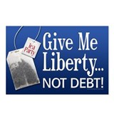 'Give Me Liberty... NOT DEBT! Postcards (Package o