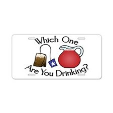 Which on are you drinking? Aluminum License Plate