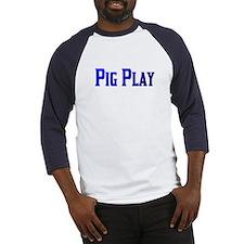 PIG PLAY-BLUE TEXT Baseball Jersey