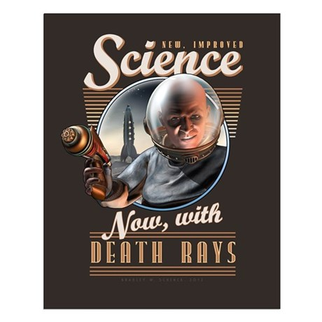 "Science: Now, With Death Rays Poster (16x20"")"