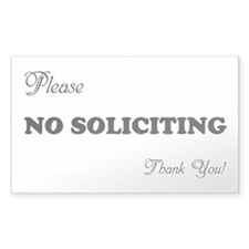 NO SOLICITING FUN Storm Door Proclamation