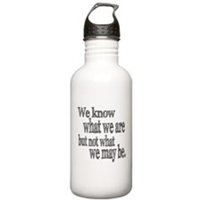 Shakespeare Know Not What We May Be Water Bottle