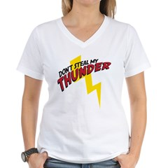 Don't steal my thunder Women's V-Neck T-Shirt