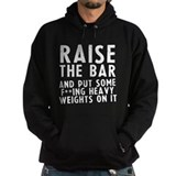 Raise the bar (f**k) Hoodie