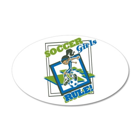 Soccer Girls Rules 35x21 Oval Wall Decal