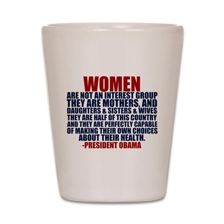 Pro Choice Women Shot Glass