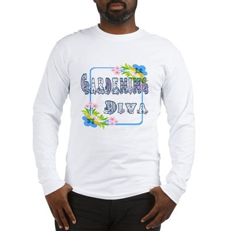 Gardening Diva Long Sleeve T-Shirt