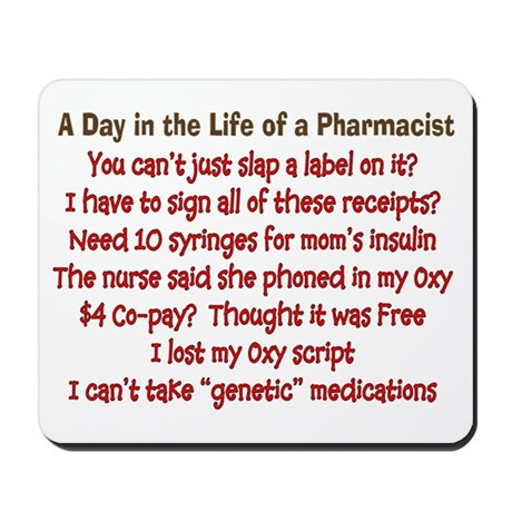 Pharmacist Humor Mousepad