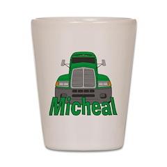 Trucker Micheal Shot Glass