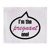 I'm the pregnant one! Throw Blanket