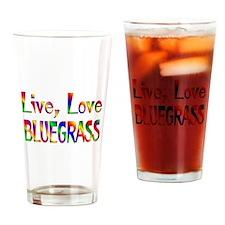 Live Love Bluegrass Drinking Glass