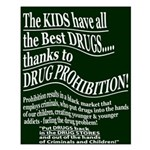 The Kids have the BEST Drugs Smll Poster