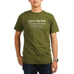 I got a dig bick Organic Men's T-Shirt (dark)