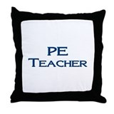 PE Teacher Throw Pillow
