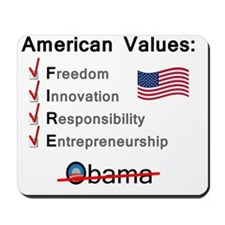 American Values: Fire Obama Mousepad