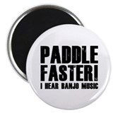 Paddle Faster ! 2.25&quot; Magnet (10 pack)