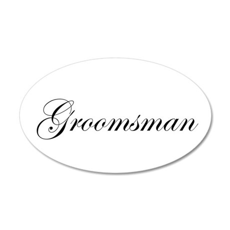 Groomsman.png 38.5 x 24.5 Oval Wall Peel