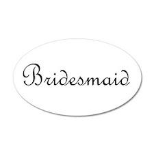 Bridesmaid.png 22x14 Oval Wall Peel