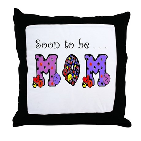 Soon to be MOM Throw Pillow