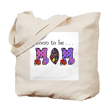 Soon to be MOM Tote Bag