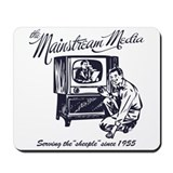 The Mainstream Media Mousepad