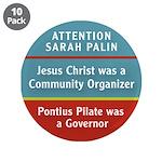 Jesus was a community organizer, Pontius Pilate wa