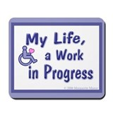 Life, in Progress, Disability, Mousepad