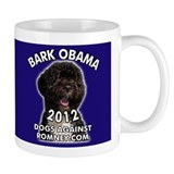 "Dogs Against Romney ""Bark Obama"" Small Mug"