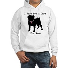 Pug Personalizable Bark For A Hoodie