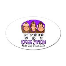 See Speak Hear No H Lymphoma 1 22x14 Oval Wall Pee
