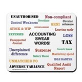Funny accountant Mouse Pads