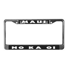 Maui - No Ka Oi License Plate Frame