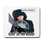 Rob In Da Hood Mousepad