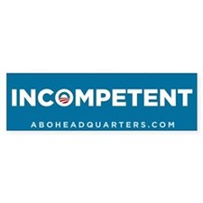 Obama Incompetent Bumper Sticker