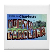 Charlotte North Carolina Greetings Tile Coaster