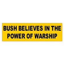 power of warship... Bumper Bumper Sticker