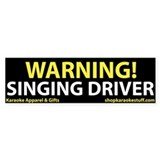 Warning! Singing Driver Bumper Car Sticker