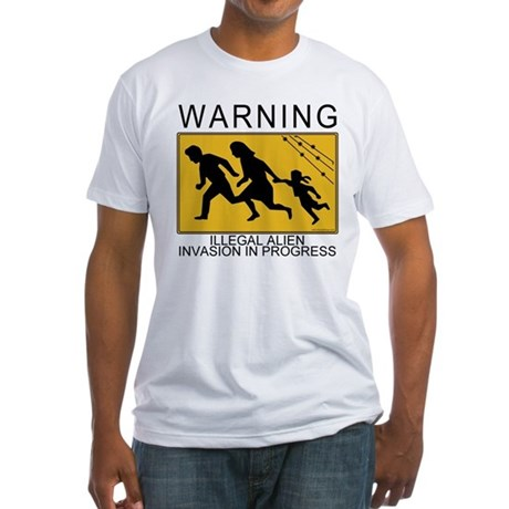 Illegal Invasion Warning Fitted T-Shirt