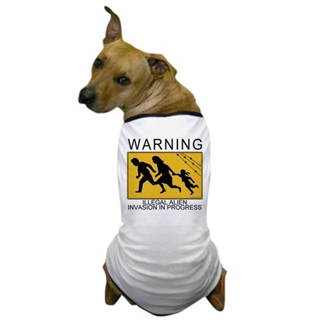 Illegal Invasion Warning Dog T-Shirt