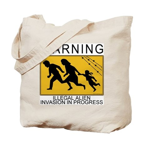 Illegal Invasion Warning Tote Bag