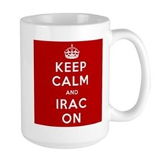 Keep Calm And IRAC On Mug