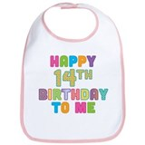 Happy 14th B-Day To Me Bib